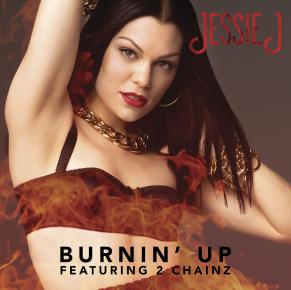 Jessie J feat. 2 Chainz – Burning Up'