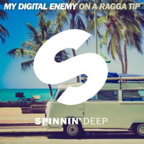 My Digital Enemy – On A Ragga Tip