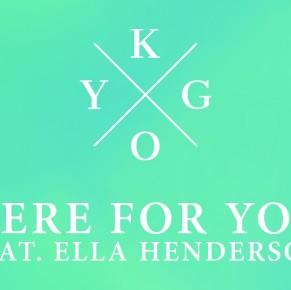 Kygo ft Ella Henderson – Here For You
